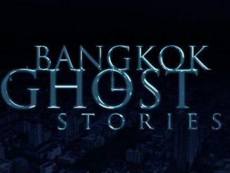 Bangkok Ghost Stories